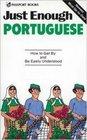 Just Enough Portuguese (Just Enough)