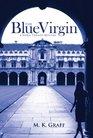 The Blue Virgin (Nora Tierney, Bk 1)