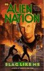 Slag Like Me (Alien Nation, Bk 5)