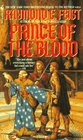Prince of the Blood (Riftwar, Bk 5)