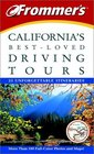 Frommer's California's BestLoved Driving Tours Fourth Edition