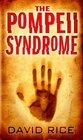 The Pompeii Syndrome