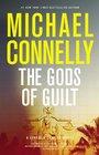 The Gods of Guilt (Mickey Haller, Bk 5)