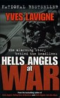 Hells Angels at War The Alarming Story Behind the Headlines