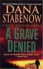 A Grave Denied (Kate Shugak, Bk 13)