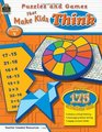Puzzles and Games that Make Kids Think Grd 4