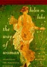 The Way of Woman  Awakening the Perennial Feminine