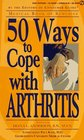 50 Ways to Cope with Arthritis (Medical Book of Remedies)
