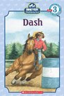 Dash (Stablemates) (Scholastic Reader, Level 3)