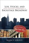 Lox Stocks and Backstage Broadway Iconic Trades of New York City