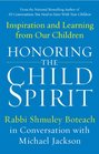 Honoring the Child Spirit Inspiration and Learning from Our Children
