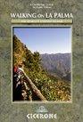 Walking on La Palma The world's steepest island