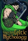 Heroes Gods and Monsters of Celtic Mythology