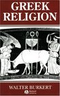 Greek Religion: Archaic and Classical (Ancient World S.)