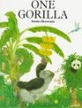 One Gorilla : A Counting Book