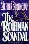 Rothman Scandal A Novel