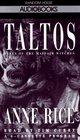 Taltos (Mayfair Witches, Bk 3) (Abridged Audio Cassette)