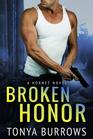Broken Honor (Hornet, Bk 3)
