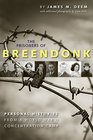 The Prisoners of Breendonk Personal Histories from a World War II Concentration Camp