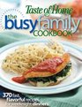 Busy Family Cookbook 370 Recipes for Weeknight Dinners