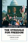 The Struggle for Freedom A History of African Americans Combined Volume