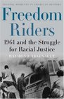 Freedom Riders : 1961 and the Struggle for Racial Justice  (Pivotal Moments in American History)