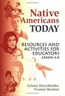 Native Americans Today Resources and Activities for Educators Grades 4-8