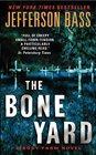 The Bone Yard (Body Farm, Bk 6)