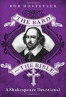 The Bard and the Bible A Shakespeare Devotional