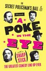 The Secret Policeman's Ball Presents A Poke in the Eye  The Greatest Comedy Line-up Ever