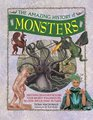 The Amazing History of Monsters Discover Creatures Beyond Your Wildest Imagination In Over 300 Exciting Pictures