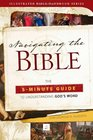 Navigating the Bible The 5-Minute Guide to Understanding God's Word