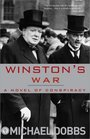 Winston's War A Novel of Conspiracy
