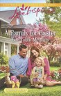 A Family for Easter (Rescue River, Bk 6) (Love Inspired, No 1125) (Larger Print)