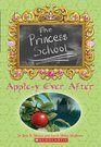 Princess School 06 Apple-y Ever After  Apple-y Ever After