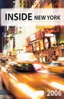 Inside New York  2006 The Ultimate Guidebook
