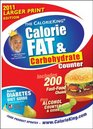 The CalorieKing Calorie Fat  Carbohydrate Counter 2011 Larger Print Edition