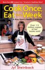 Cook Once, Eat for a Week: A Busy Mom's Healthy Cookbook
