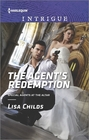 The Agent's Redemption (Special Agents at the Altar, Bk 4) (Harlequin Intrigue, No 1597)