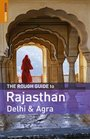 The Rough Guide to Rajasthan Delhi    Agra