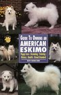 Guide to Owning an American Eskimo (Re Dog)