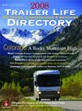 2008 Trailer Life RV Parks Campgrounds and Services Directory