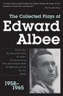 Collected Plays of Edward Albee 1958-1965