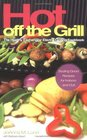 Hot Off the Grill The Healthy Exchanges Electric Grilling Cookbook