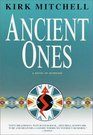 Ancient Ones (Emmett Parker and Anna Turnipseed, Bk 3)