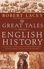Great Tales from English History   Joan of Arc the Princes in the Tower Bloody Mary Oliver Cromwell Sir Isaac Newton and More