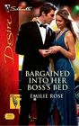 Bargained Into Her Boss's Bed (Silhouette Desire)