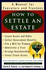 How to Settle an Estate A Manual for Executors and Trustees