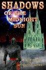 Shadows of the Midnight Sun