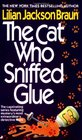 The Cat Who Sniffed Glue (Cat Who...Bk 8)